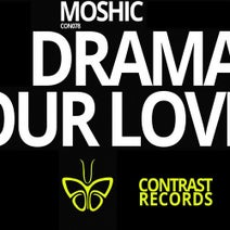 Moshic - Technodrama \ Redeem Your Love