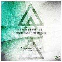 Christopher Ivor - Triangleyes / Prodigality
