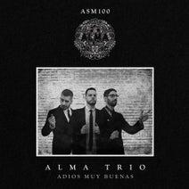Alma Trio - Adios Muy Buenas
