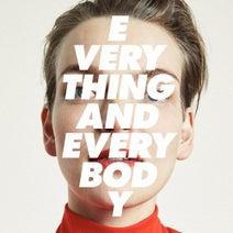 Everything and Everybody - Everything and Everybody