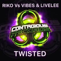 Vibes, Riko, LiveLee - Twisted