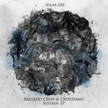 Brigado Crew, Crisstiano - Sustain EP