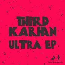 Third Karhan - Ultra EP