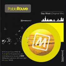 Pablo Rouve - Say Woot