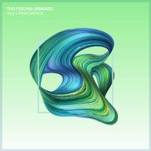 Ryan Riback, Iyes, Teo Mandrelli, Jared Martson, MC4D, Panny DJ - This Feeling (Remixes)