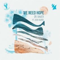 Dr. Shiver, Zeek Burse - We Need Hope