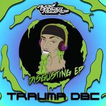 Trauma DBC, Jaxx - DISGUSTING