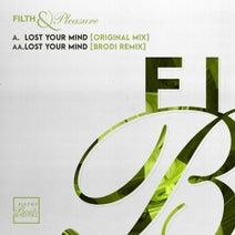 Filth & Pleasure, Brodi - Lost Your Mind EP