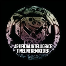 Artificial Intelligence, Scar, Phil:osophy, Zero T, Deft - Timeline Remixed - EP