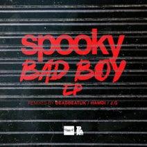 Spooky Bizzle, JG, Deadbeat UK, Hamdi - Badboy