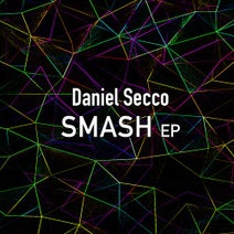Daniel Secco, Sassah, Botteon - Smash EP