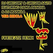 Gregor Salto, DJ Gregory, Firebeatz - Vem Rebola