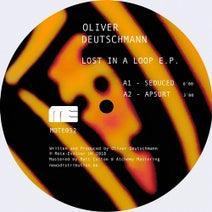 Oliver Deutschmann - Lost In A Loop EP