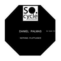Daniel Palmas - Nothing Fluttuance