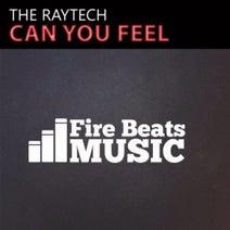 The Raytech, Fabricio Lampa, Filipe Guerra, Roger Grey - Can You Feel (Remixes)