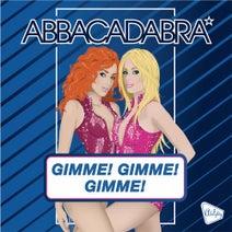 Abbacadabra - Gimme! Gimme! Gimme! (A Man After Midnight)
