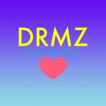 DRMZ - Faint of Heart