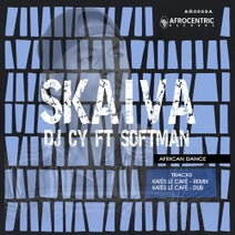 Skaiva, DJ Cy, Kates Le Cafe - Skaiva & DJ CY Featuring Softman