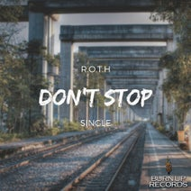 R.O.T.H - Don't Stop
