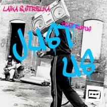 Laika & Strelka, Ayo Rufus - Just Us EP