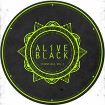 Exacta, Kate Elsworth, James Dutton, Ramiro Lopez, Samuel Dan, Ross Evans, Alex Costa, Mar-T, Antonio Piacquadio, Denis Horvat, Maximiljan, Ross Evans - ALiVE Black Essentials Vol.1