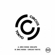 Eric Ross - Circus Tokyo