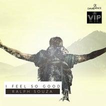 Ralph Souza - I Feel So Good