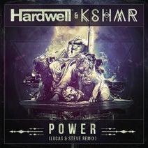 Hardwell, Lucas & Steve, KSHMR - Power - Lucas & Steve Remix