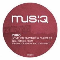 Yuko., Stefano Crabuzza, Joe Vanditti - Love, Friendship & Chips EP