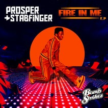Prosper, Georges Perin, Stabfinger, Ashley Slater, The Pride, Tha Groovy Basterds - Fire in Me EP
