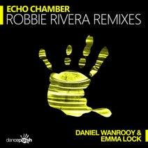 Daniel Wanrooy, Emma Lock, Robbie Rivera - Echo Chamber