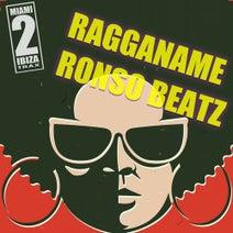 Ragganame - Ronso Beatz