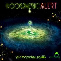 Astrodelico, Psychowave, Astrodelico - Noospheric Alert