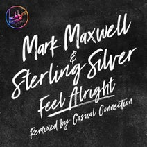 Casual Connection, Sterling Silver, Mark Maxwell - Feel Alright