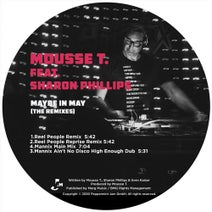 Sharon Phillips, Mousse T., Reel People, Mannix - Maybe in May (The Remixes)