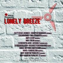 Caty, CasaGrande, Indy, DJ Diego Palacio, Huris, CasaGrande - Lonely breese