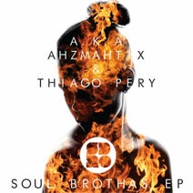 A.K.A, Thiago Pery, Ahzmahtix, Ahzmatix - Soul Brothas