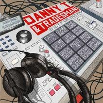 Danny T & Tradesman - Built for Sound