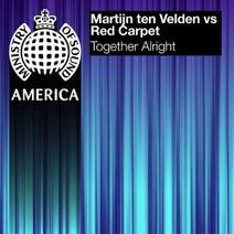 Martijn Ten Velden, Red Carpet - Together Alright