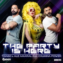 Thiago, Ale Amaral, Chumina Power - The Party Is Here