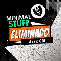 Alex Cm - Eliminado