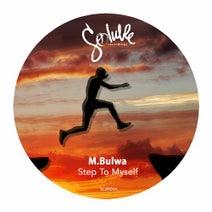 M.Bulwa - Step To Myself