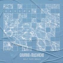 Eduardo Muchacho, Self Tape - Day Spa (Self Tape Remix)