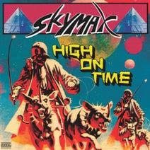 Skymax, Vilja Larjosto - High On Time
