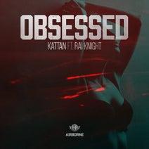 Rai Knight, Kattan - Obsessed
