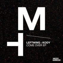 Medusa, Leftwing & Kody - Come Over EP