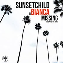 Sunset Child - Missing (Ocean Drive Mix) feat. Bianca