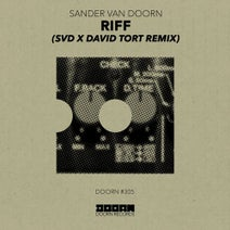 David Tort, Sander Van Doorn, SVD - Riff - SvD x David Tort Remix