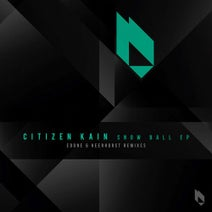Citizen Kain, Heerhorst, EdOne - Snow Ball EP