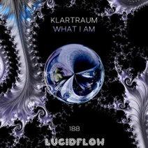 Klartraum - What I Am